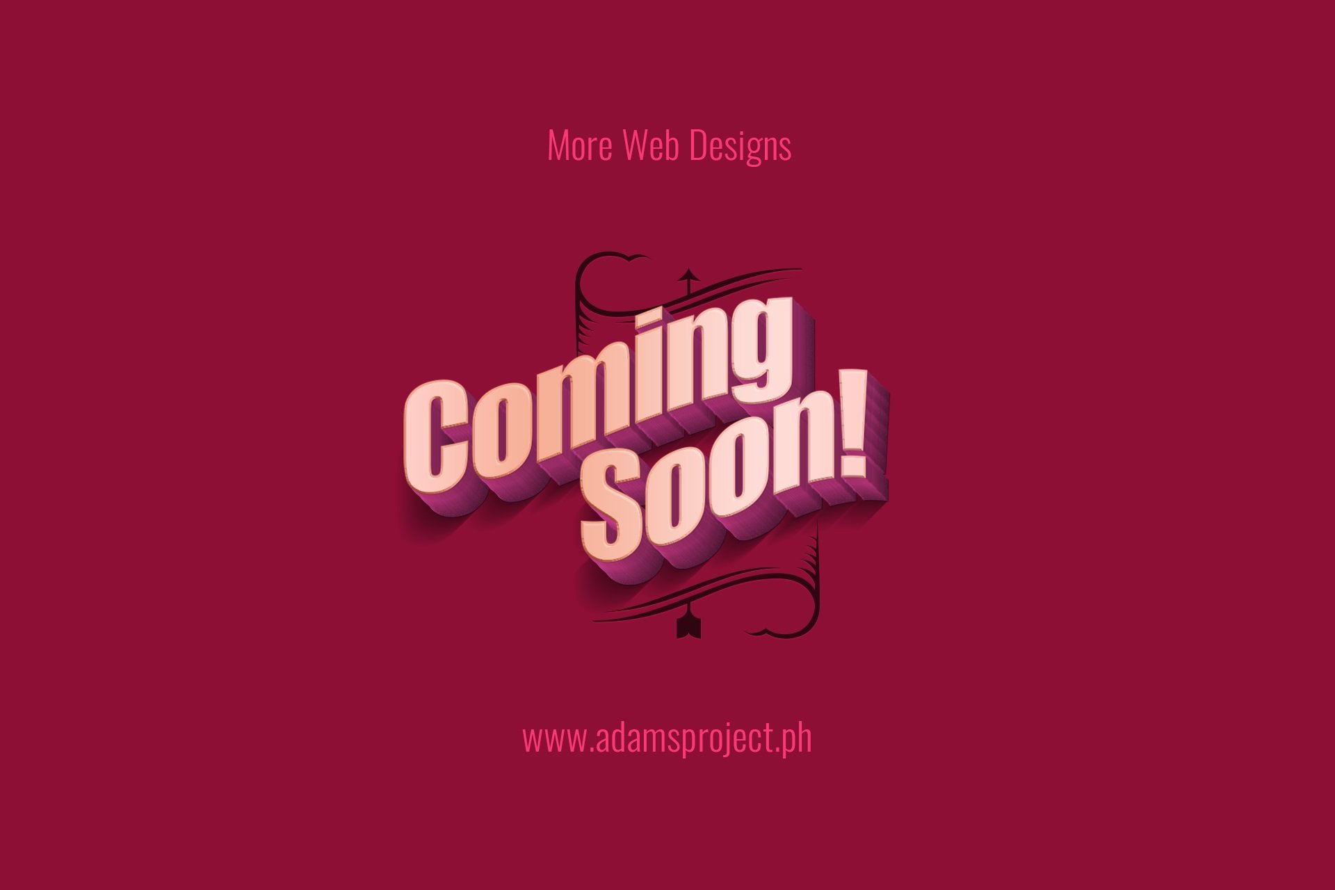 More Web Designs Coming Soon